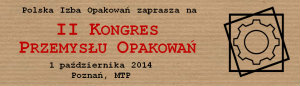 II Kongres Przemysłu Opakowań